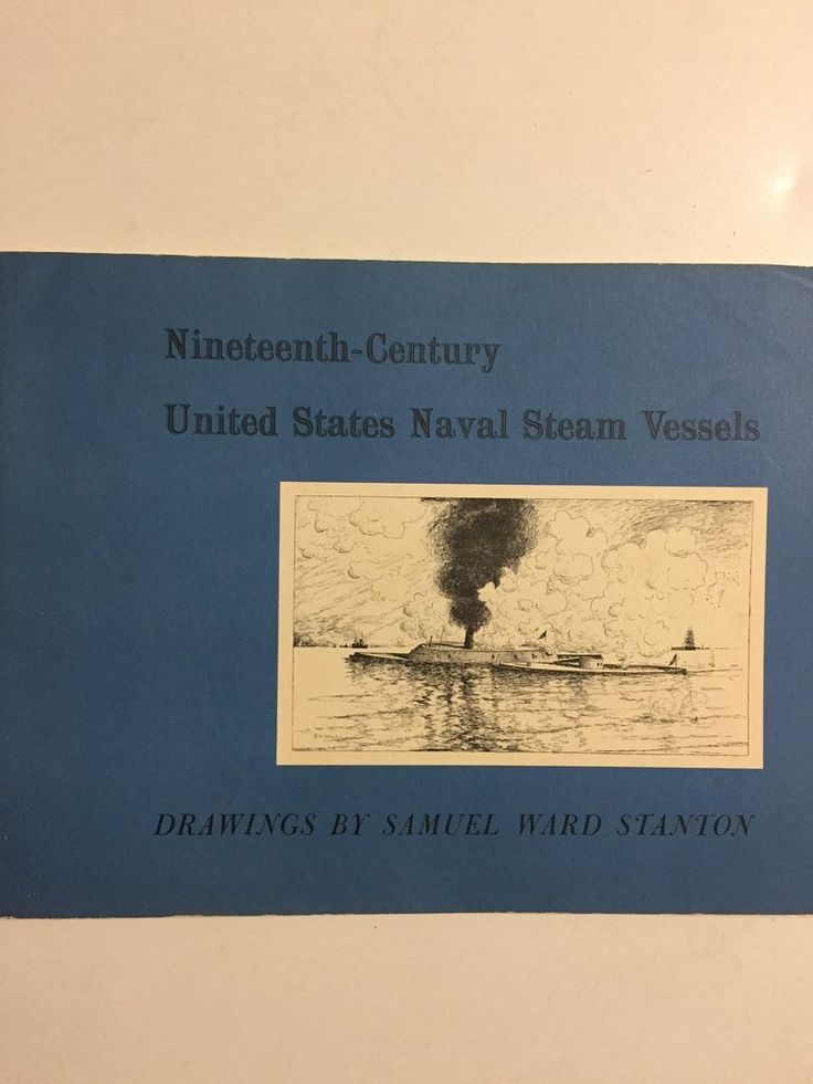 Nineteenth-Century United States Naval Steam Vessels Drawings by Samuel Ward Stanton