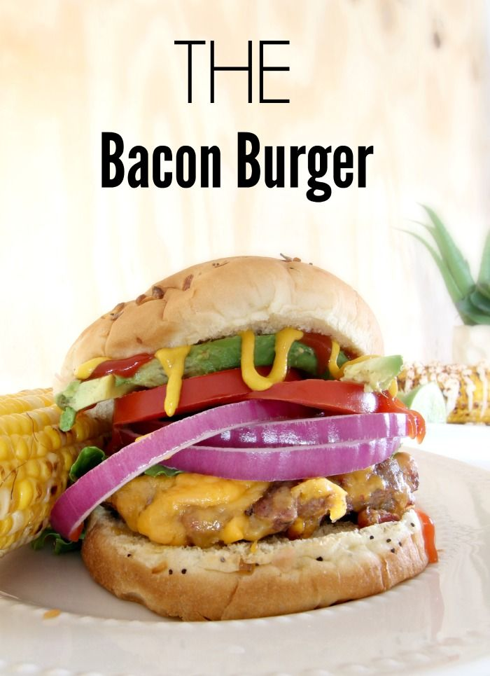 Dinner Ideas: THE BEST Grilled Bacon Burger Recipe - Click for recipe - www.classyclutter.net