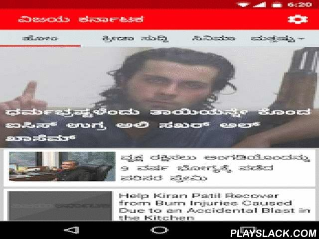 Kannada News – Vijay Karnataka  Android App - playslack.com ,  Welcome to the official Android app of the most trustworthy Kannada News Paper, Vijay Karnataka. Get up-to-date Kannada news from the most respected source of information in Karnataka, India and around the world. This app from Karnataka's proud Kannada News Paper gives you entire Karnataka News and allows you to go deep into the various sections so that your web experience can be replicated here, on the move.Features:* Get…