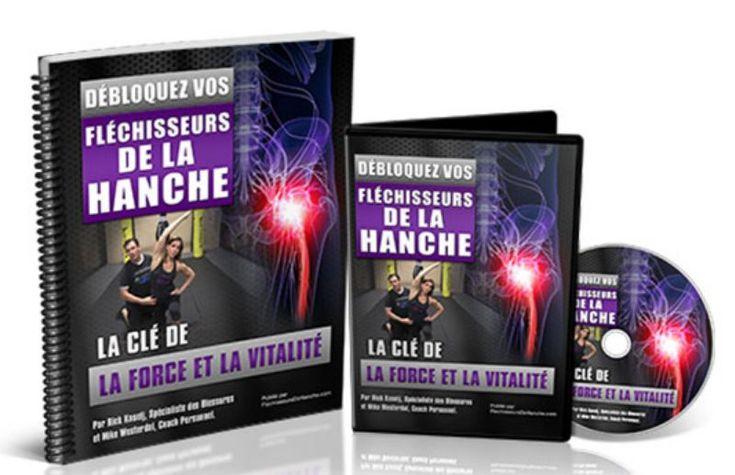 LIVRE DÉBLOQUEZ VOS FLÉCHISSEURS DE LA HANCHE AVIS PDF GRATUIT PAR RICK KASELJ pdf avis gratuit telechargement