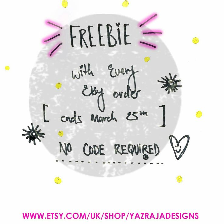 Order something from my Etsy today until the 25th of March and a get a FREEBIE ( or two) #friyay #thankyou