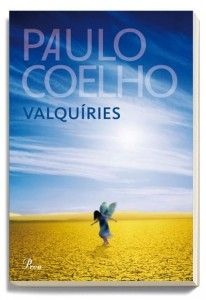 ESTIU-2013 Paulo Coelho. Valquiries. BUTXACA 148 http://elmeuargus.biblioteques.gencat.cat/record=b1825009~S43*cat http://www.lecturalia.com/libro/203/las-valkirias