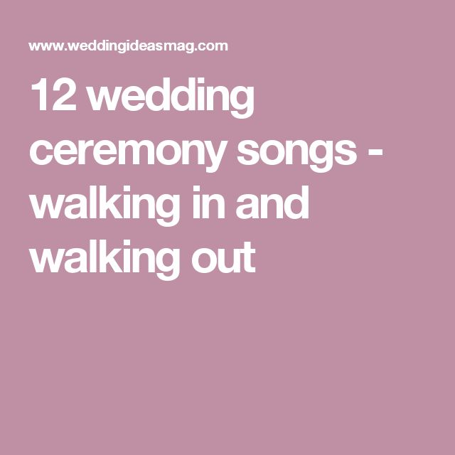 Wedding Ceremony Songs: 25+ Best Wedding Ceremony Entrance Songs Ideas On