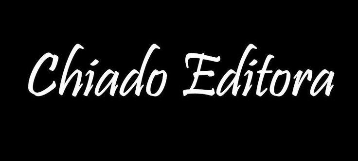 Escrev-Arte: Editora Parceira - Chiado Editora \o/