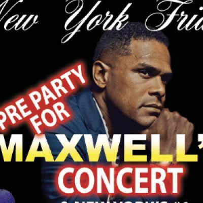 New York Friday @ Club Aura Pre MAXWELL PARTY
