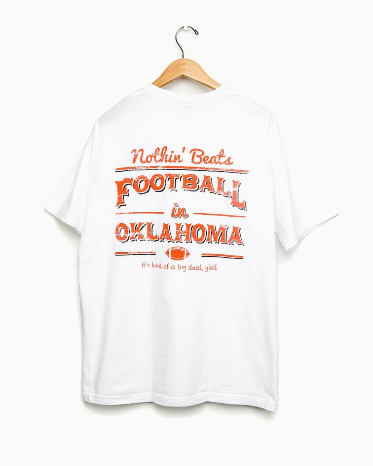 Nothin' Beats Football in Oklahoma White/Orange Tee