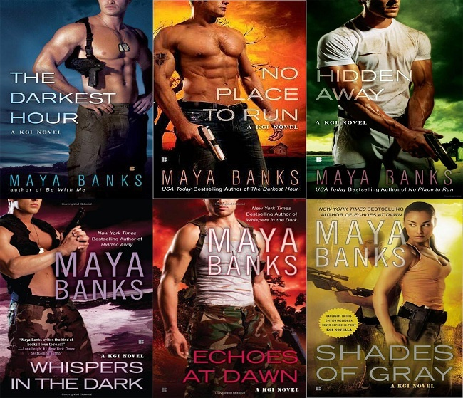 One of the best book series - KGI series by Maya Banks. Amazing. And go on. Jeje