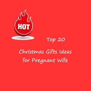 20 Gift Ideas For Your Pregnant Wife Christmas Gifts For