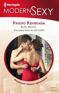 Seria tãããããããão legal se esta série estivesse completa. No LdM: Paixão Renegada, Kelly Hunter -  http://livroaguacomacucar.blogspot.com.br/2013/11/cap-793-paixao-renegada-kelly-hunter.html