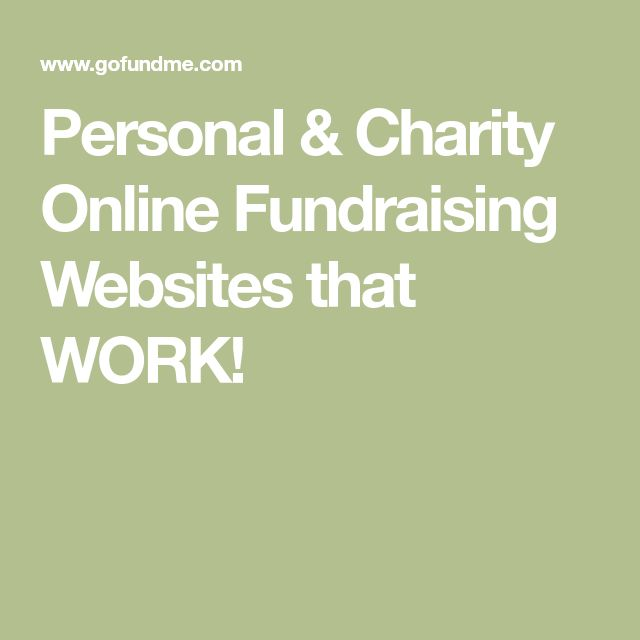 Personal & Charity Online Fundraising Websites that WORK!