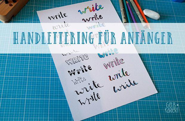 Anleitung zum Entwerfen eines Handletterings für Anfänger: so funktioniert der Faux Calligraphy Effekt, Tipps für Schriften und zum Üben, Handlettering