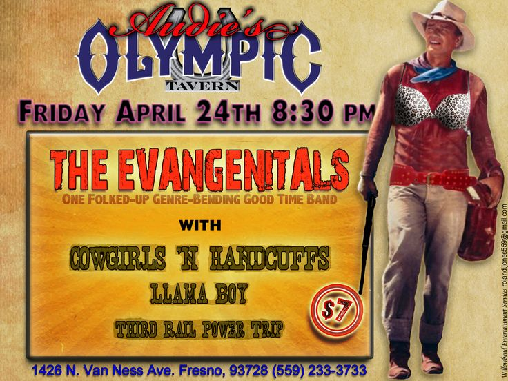 Event poster for (former) Fresno area music venue, Audie's Olympic Tavern. It wasn't my idea to put John Wayne in a bra, but it seemed to work out okay.
