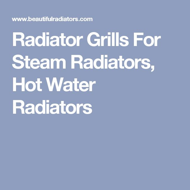 radiator grills for steam radiators hot water radiators