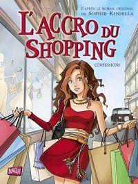 L'Accro du Shopping en BD ! - Livres   Ados.fr