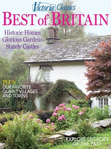Victoria classics best of britain 2013 victoria magazine Spring cottage magazine