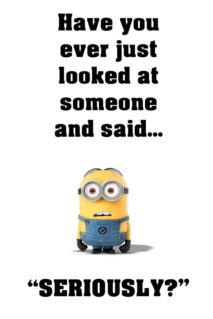 Minion Quotes Seriously Funny Motivational Poster