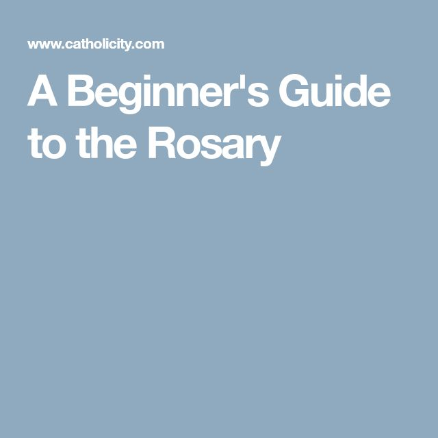A Beginner's Guide to the Rosary