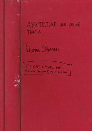 Viktoria Ottosson Portfolio 2017  Viktoria Ottosson Portfolio 2017 Architecture student