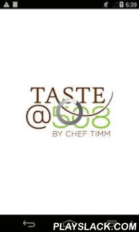 Taste@508  Android App - playslack.com ,  Local fresh cuisine, prepared by a chef fresh to order from our kitchen to your plate. This application makes it seamless for our customers to order online and quickly pick up in store.FEATURES: ● Order from our same in-store menu through your mobile device. ● Customize your order and have it just the way you like it.● Save your favorite orders so you can quickly repeat them in the future.● Sign up for a free account, easily prepay with your credit…