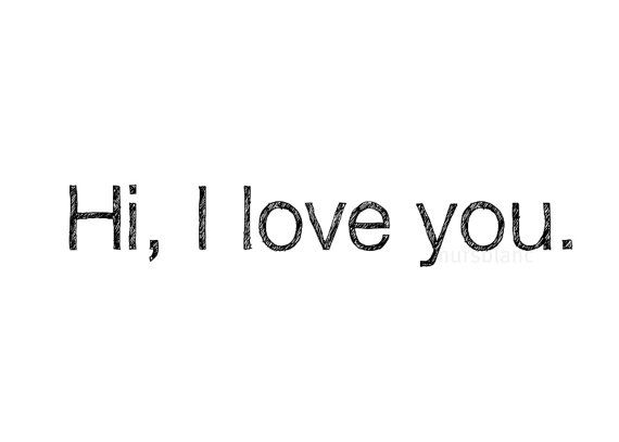 Hi I love you Typography Print by MursBlanc on Etsy, $20.00