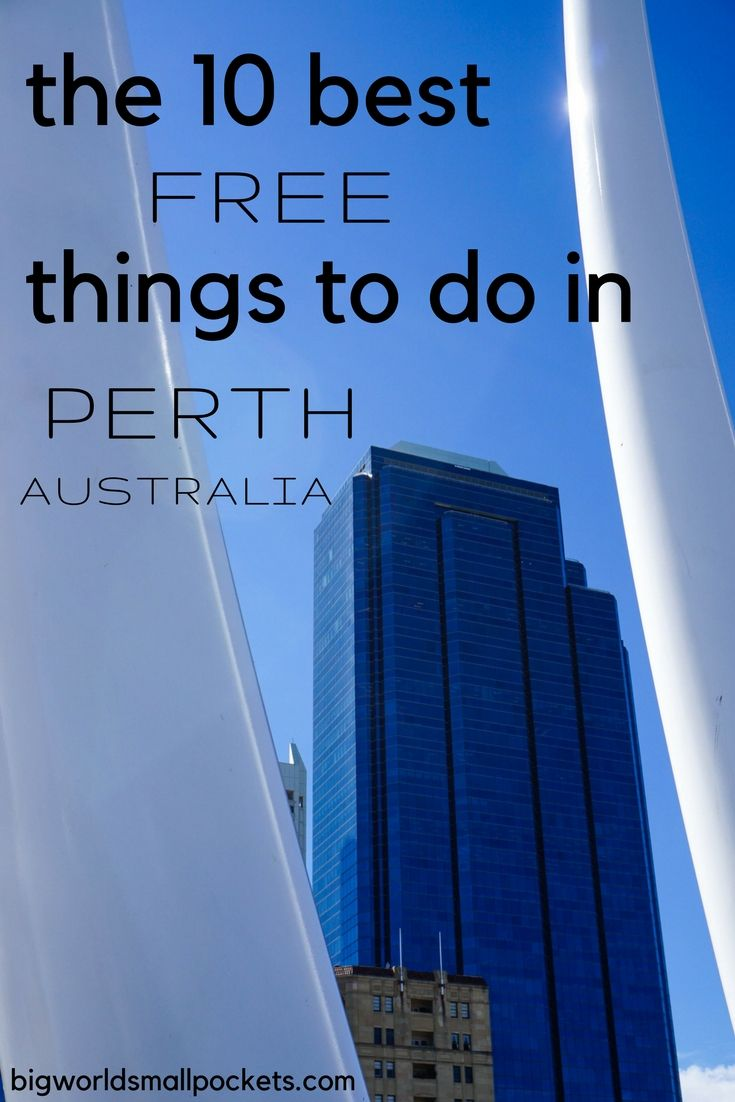 The 10 Best FREE Things to Do in Perth, Australia {Big World Small Pockets}