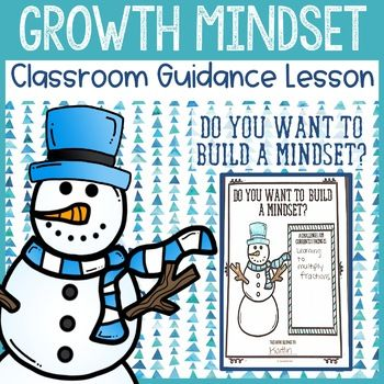 Winter Growth Mindset Classroom Guidance Lesson & Growth M