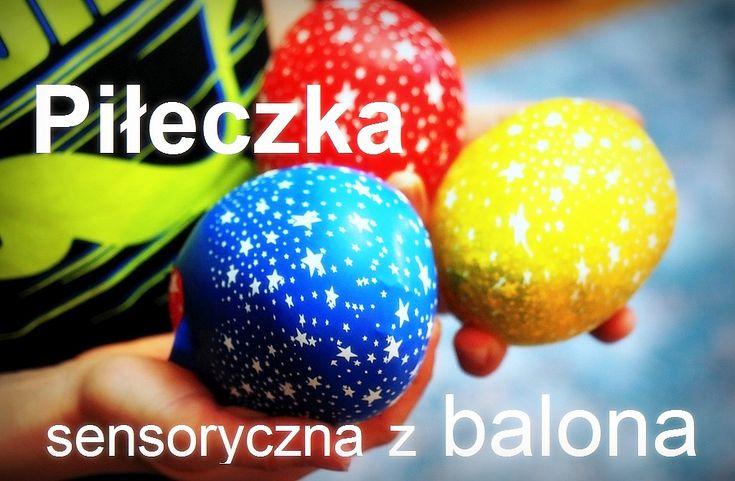 Piłeczka sensoryczna z balona DIY