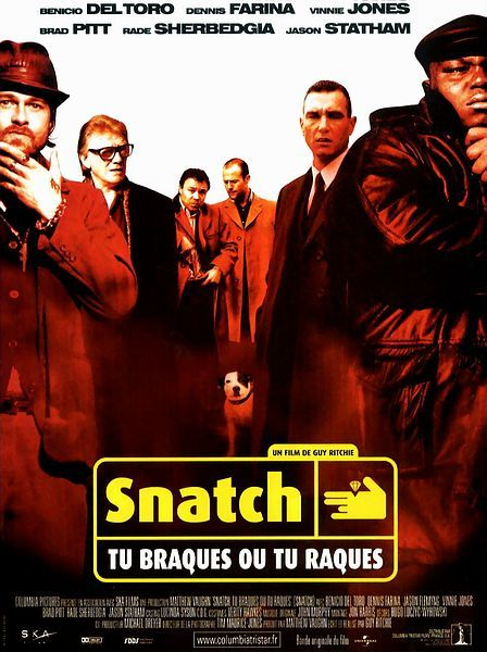 Snatch, Guy Ritchie, 2000. Excellent Brad Pitt en boxeur gitan.