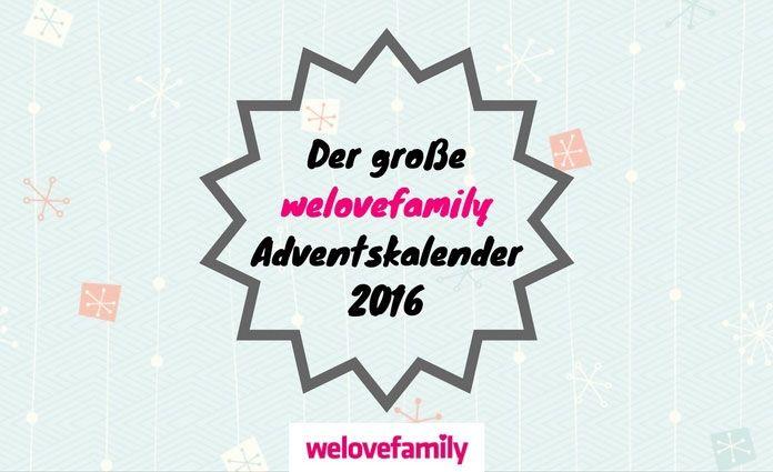 welovefamily Adventskalender 2016
