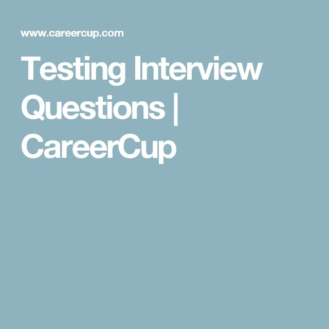 Testing Interview Questions | CareerCup