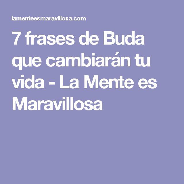 7 frases de Buda que cambiarán tu vida - La Mente es Maravillosa