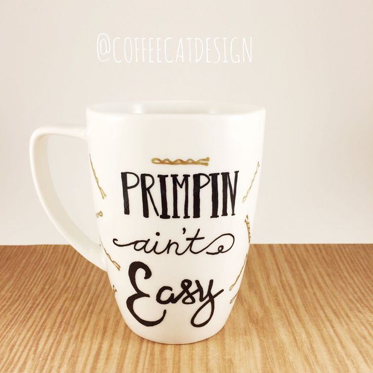 Cup Mug Primpin Aint Easy // Gift For Hairstylist // Cute Beautician Mug // Fun Girly Unique by CoffeeCatDesign on Etsy https://www.etsy.com/listing/223568113/cup-mug-primpin-aint-easy-gift-for