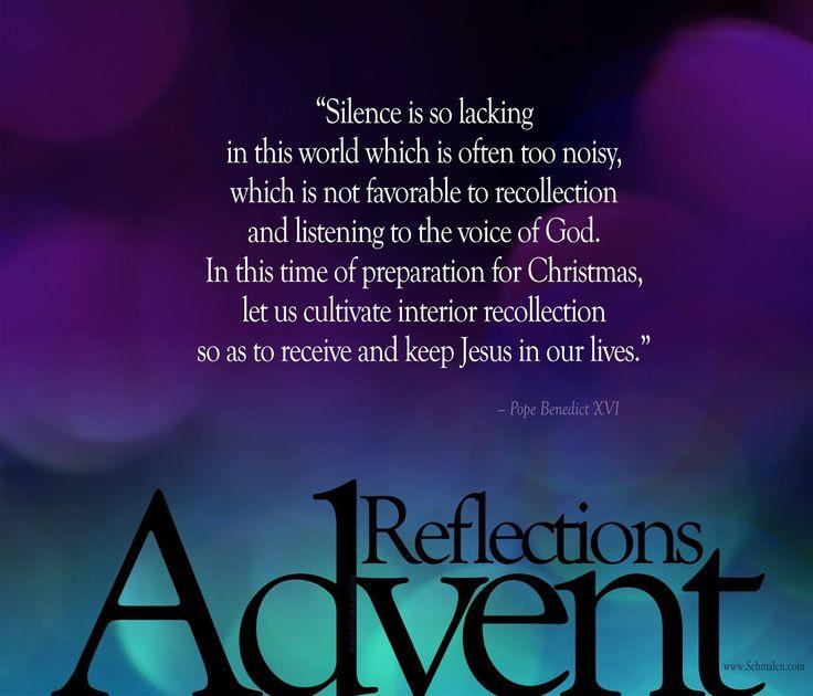 Pope Emeritus Benedict XVI ~ Advent Reflections