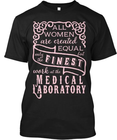 17 best mlt shirts images on pinterest laboratory humor medical finest medical laboratory tee fandeluxe Choice Image