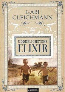 Udødelighetens elixir av Gabi Gleichmann (Innbundet)