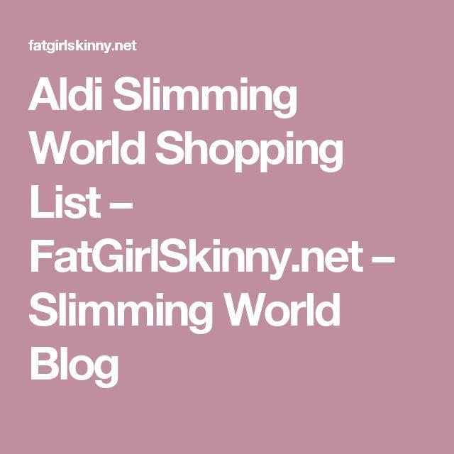 Aldi Slimming World Shopping List – FatGirlSkinny.net – Slimming World Blog