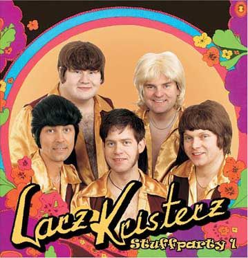 The Now Sounds of Today! presents Larz Kristerz's epochal Stuffparty album: chains, exposed chests, and at least three bad hairpieces.