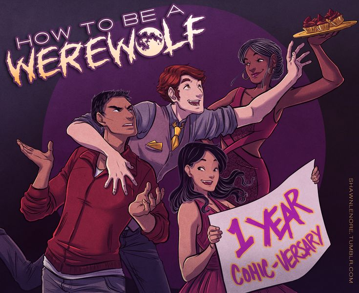 Hell yeah! My webcomic How to be a Werewolf has been on this planet for a year (well, over a year as of now). So to celebrate, I made a thing. And I like this thing! I'm surprised I like this thing...
