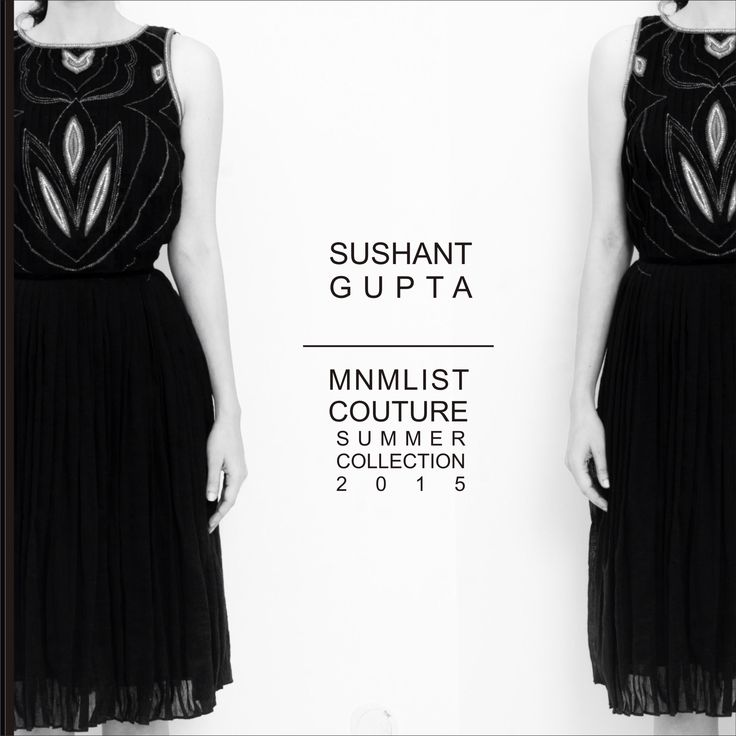 SUSHANTGUPTA-MNMLIST COUTURE 2015 Collection
