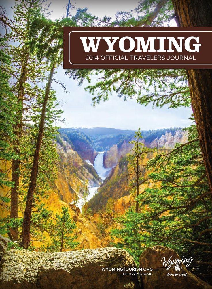 Wyoming Tourism 5611 High Plains Road, Cheyenne, WY 82007 307-777-7777, Fax: 307-777-2877 http://www.wyomingtourism.org
