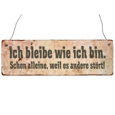 Holzschild Shabby Vintage Retro ICH BLEIBE WIE ICH BIN...