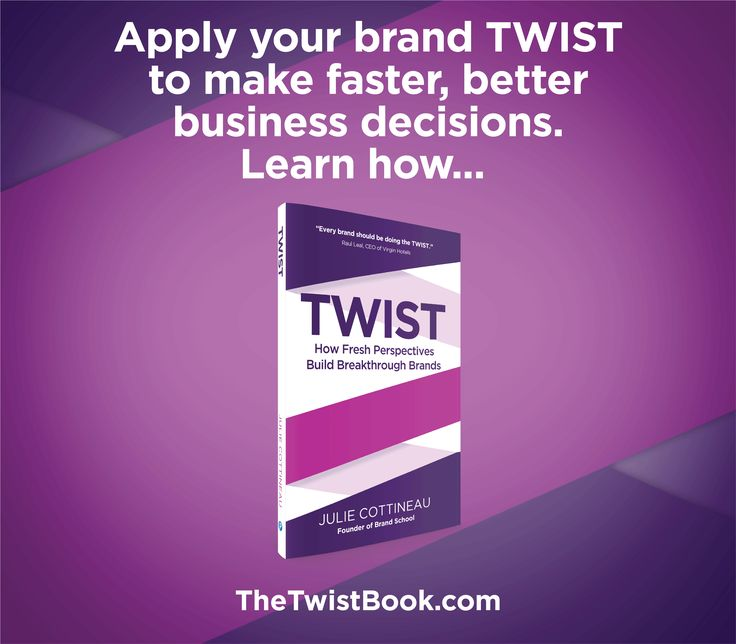 """A strong brand TWIST can help you avoid the """"Magpie syndrome"""" and make important business decisions faster and with more confidence. Learn more in TheTwistBook.com."""