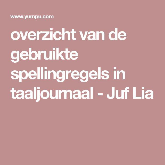 overzicht van de gebruikte spellingregels in taaljournaal - Juf Lia