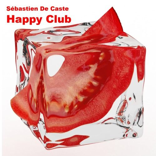 Sébastien De Caste - Happy Club (FREE DOWNLOAD)Unsigned by Sebastien De Caste