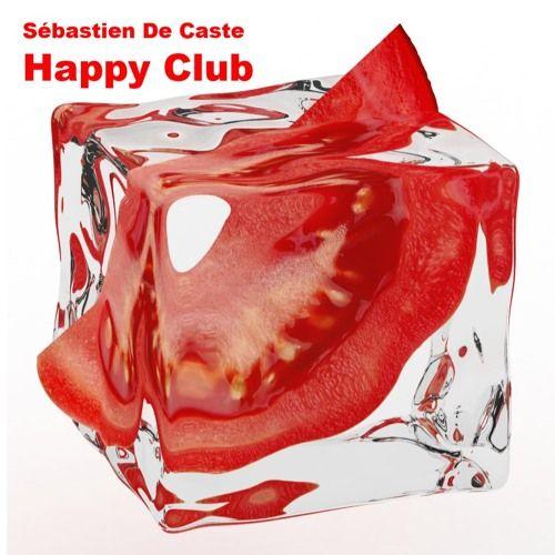 Sébastien De Caste - Happy Club (FREE DOWNLOAD)Unsigned by Sebastien De Caste