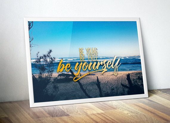 be yourself personalized typographical prints wanderlust poster inspiring quote motivational artwork teen bedroom decor above bed art