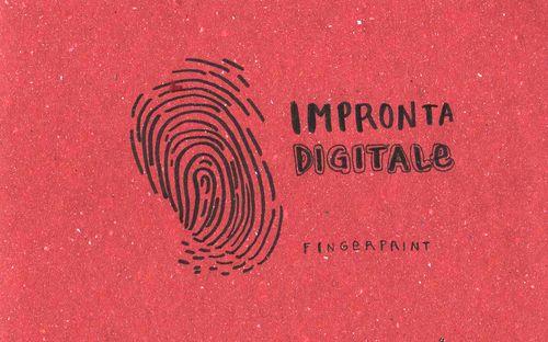 Learning Italian Language ~  Impronta digitale (fingerprint) IFHN