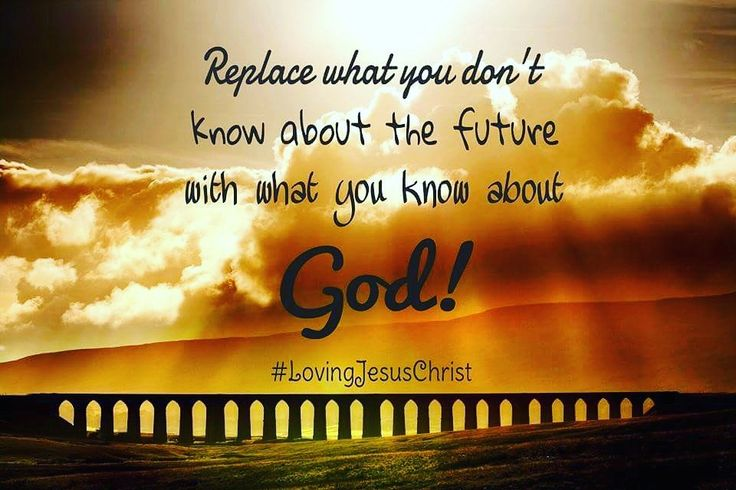 Live a future filled with what you know about God. #future #knowledge #God #Lord #HolyGhost #Father #Jesus #JesusChrist #LovingJesusChrist