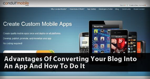 Advantages of Converting Your Blog into an App and How To Do It