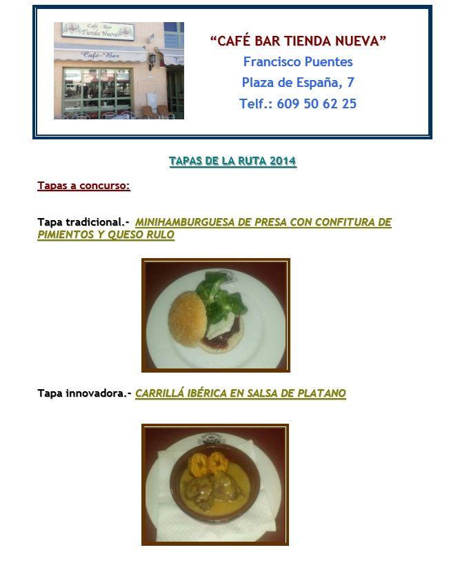 Estas exquisitas tapas son las propuestas por Café Bar Tienda Nueva para participar en la Ruta de la Tapa en Lebrija.